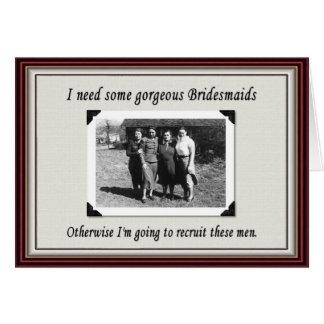 Bridesmaid or chose a man? - FUNNY Greeting Card