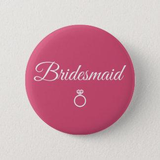 Bridesmaid ring 6 cm round badge