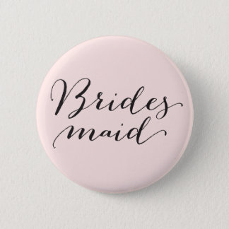 Bridesmaid Script Calligraphy Wedding Bridal Party 6 Cm Round Badge