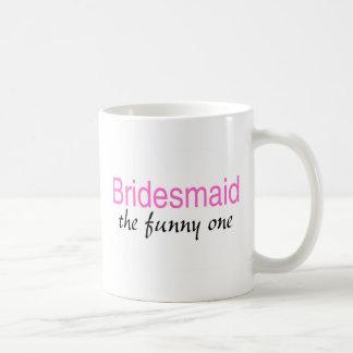 Bridesmaid (The Funny One) Classic White Coffee Mug