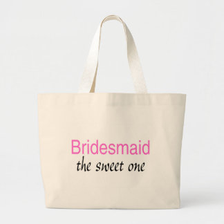 Bridesmaid (The Sweet One) Large Tote Bag