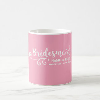 Bridesmaid Wedding Favor Name or Monogram Script Coffee Mug