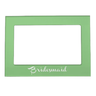 Bridesmaid White On Green Frame Magnets