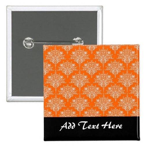 Bright Orange and White Damask Pin
