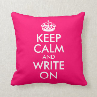 Bright Pink Keep Calm and Write On Cushion