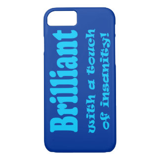 BRILLIANT WITH A TOUCH iPhone 7 CASE