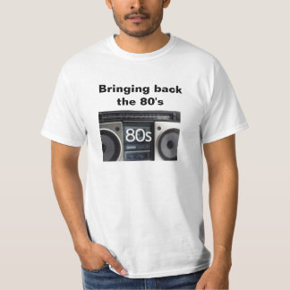 Bringing Back The 80's T-Shirt