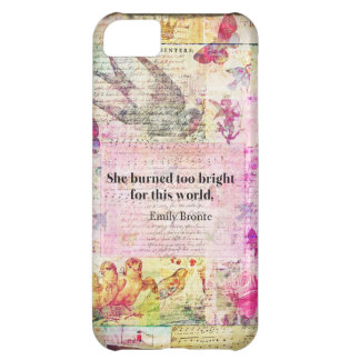 BRONTE QUOTE She burned too bright for this world iPhone 5C Case