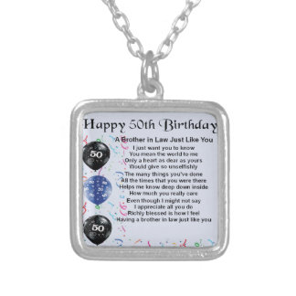 Brother in Law Poem 50th Birthday Silver Plated Necklace