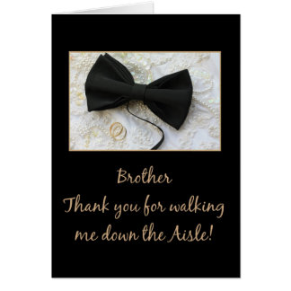 Brother Thanks for Walking me down Aisle Note Card