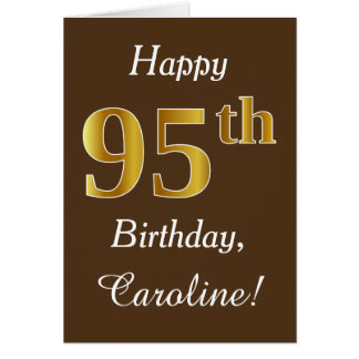 Brown, Faux Gold 95th Birthday + Custom Name Card