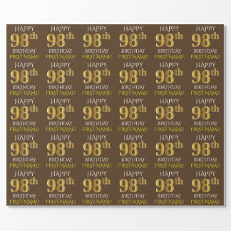 """Brown, Faux Gold """"HAPPY 98th BIRTHDAY"""" Wrapping Paper"""