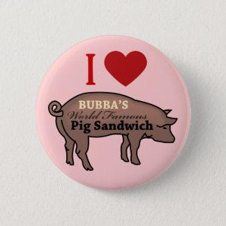 BUBBA'S PIG SANDWICH 6 CM ROUND BADGE