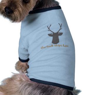 Buck Stops Here Pet T Shirt