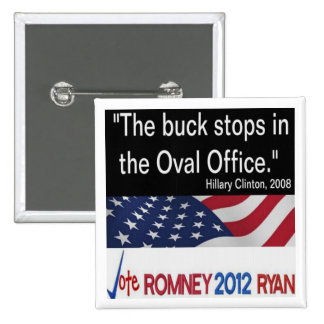 Buck stops in Oval Office Hillary Clinton Button