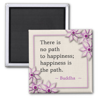 Buddha Happiness Quote Square Magnet