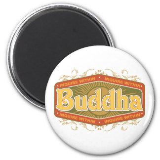 Buddha Inquire Within 6 Cm Round Magnet