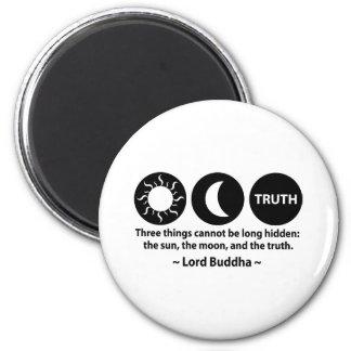 Buddha Truth Quote 6 Cm Round Magnet