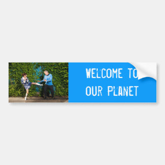 Bumper Sticker - Welcome to our Planet