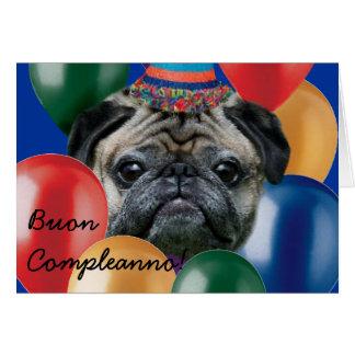 Buon Compleanno Happy birthday pug dog card