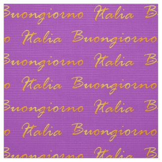 Buongiorno Italia. Yellow gradient decorative text Fabric