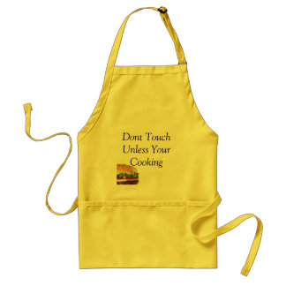 burger, Dont Touch Unless Your Cooking Standard Apron
