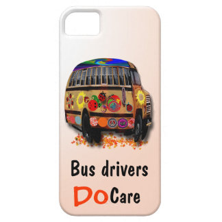Bus Drivers Do Care Case For The iPhone 5