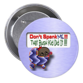Bush Did It 7.5 Cm Round Badge