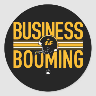 Business is Booming Round Sticker