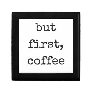 But First, Coffee Humor Illustration Design Gift Box