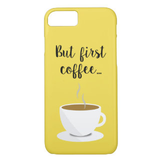 'But First Coffee...' iPhone 7/8 Case Barely There