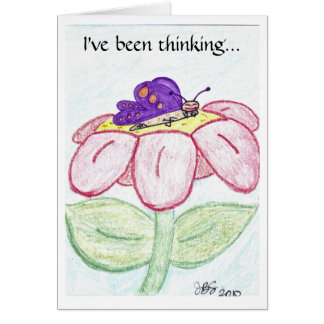 """Butterfly """"I've Been Thinking"""" Note Card"""