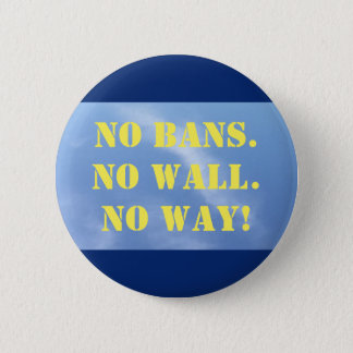 Button: No Ban 6 Cm Round Badge
