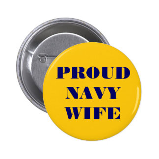 Button Proud Navy Wife