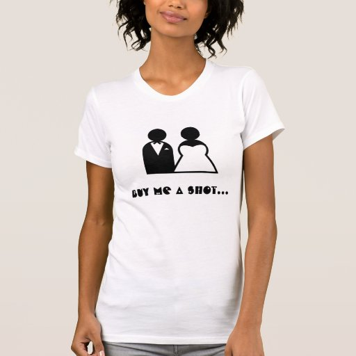 Buy me a shot im tying the knot - front and back tees