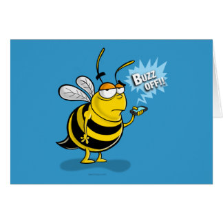 Buzz Off!! Greeting Card