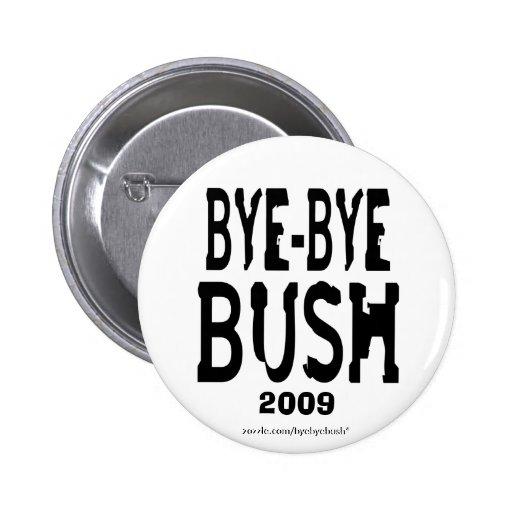 Bye-Bye Bush button