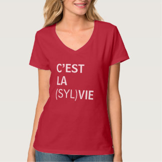 C'est la (Syl)Vie - C'est la Vie T-Shirt