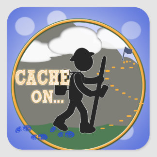 CACHE ON! GEOCACHING MOTTO RND SQUARE STICKER