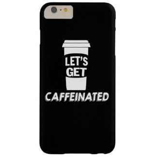 Caffeinated Barely There iPhone 6 Plus Case