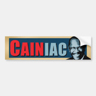 CAINiac for Herman Cain Car Bumper Sticker