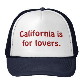 California is for lovers Hat
