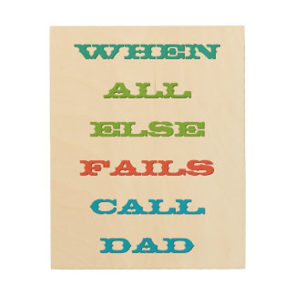 Call Dad Kids College Dorm Room Work Hostel Canvas Wood Canvases