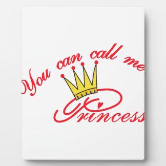 Call Me Princess Plaque