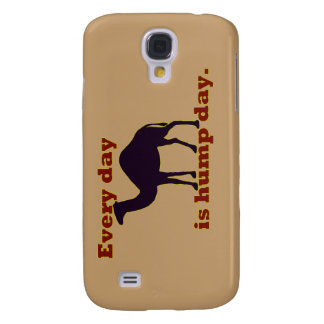 """Camel """"Every Day is Hump Day"""" Galaxy S4 Case"""