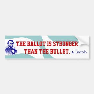Campaign Abraham Lincoln Quote Bumper Stickers