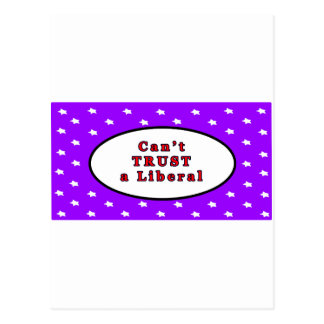 Can t TRUST a Liberal Purple Stars The MUSEUM Zazz Postcard