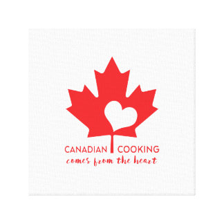 Canadian Cooking Comes from the Heart Canvas Print
