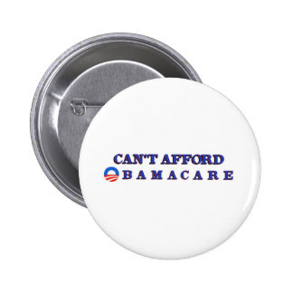 Can't Afford Obamacare 6 Cm Round Badge