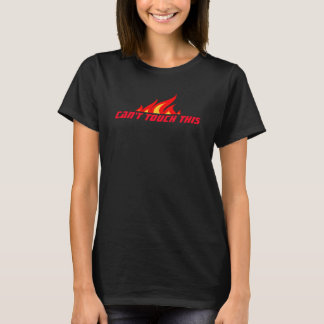 CAN'T TOUCH THIS funny t shirt for women